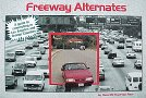 Freeway Alternates