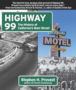 Highway 99: The History of Californa's Main Street