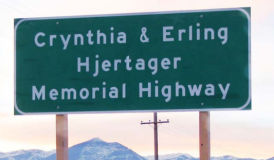 Crynthia and Erling Hjertager Memorial Highway
