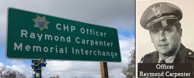 CHP Officer Raymond Carpenter Memorial Highway Interchange