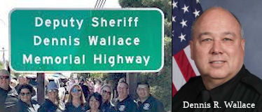 Deputy Sheriff Dennis (Randall) Wallace Memorial Highway