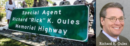 Special Agent Richard (Rick) K. Oules Memorial Highway