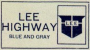 Lee Highway Sign