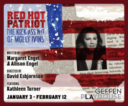 Red Hot Patriot: The Kick Ass Wisdom of Molly Ivens