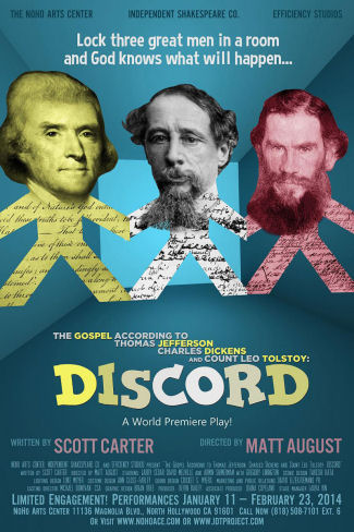Discord: The Gospel According to Thomas Jefferson, Charles Dickens, and Count Leo Tolstoy