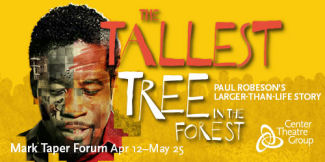 Tallest Tree in the Forest (Mark Taper Forum)