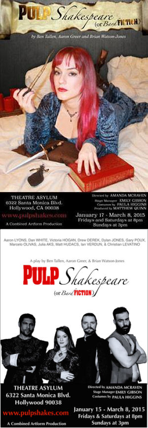 Pulp Shakespeare or Bard Fiction (Theatre Asylum)