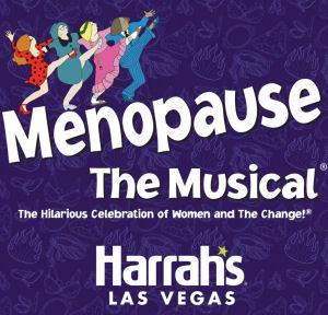 Menopause the Musical - Harrahs