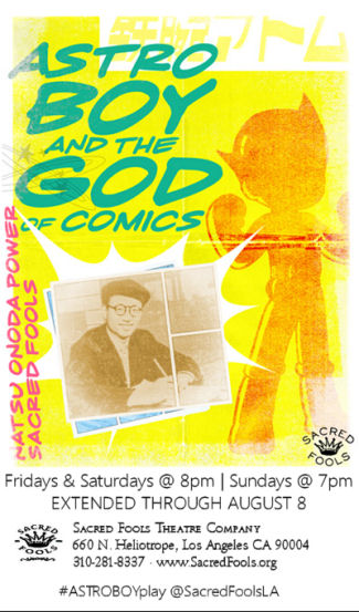 Astro Boy and the God of Comics (Sacred Fools)