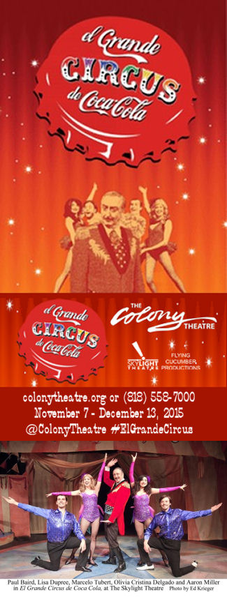 El Grande Circus de Coca-Cola (The Colony Theatre)