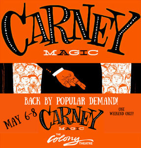 Carney Magic (Colony)