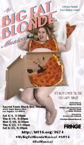 My Big Fat Blonde Musical (HFF16)