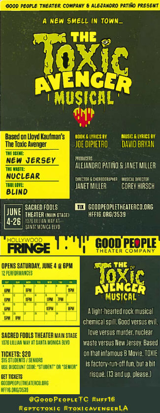 The Toxic Avenger Musical (Good People Theatre/HFF16)