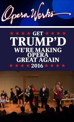 Trump'd (OperaWorks)