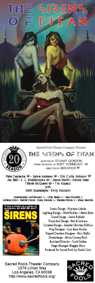 The Sirens of Titan (Sacred Fools)