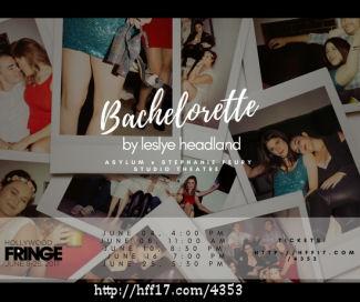 Bachlorette by Leslye Headland (HFF17)