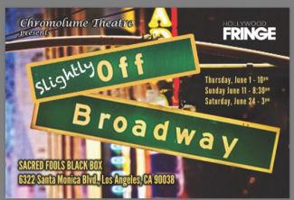 Slightly Off Broadway (HFF17/Chromolume)