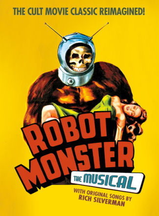 Robot Monster - The Musical (HFF17)