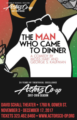 The Man Who Came To Dinner (Actors Co-Op)