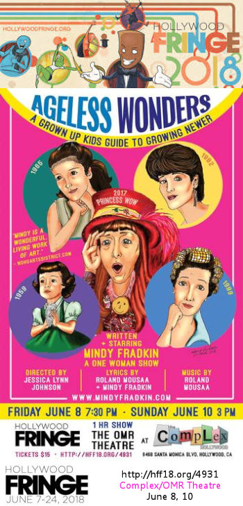Ageless Wonders: A Grown Up Kids Guide to Growing Newer (HFF18)