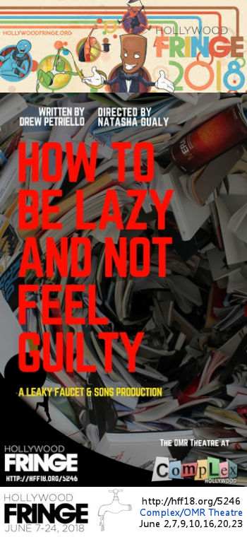 How To Be Lazy and Not Feel Guilty (HFF18)