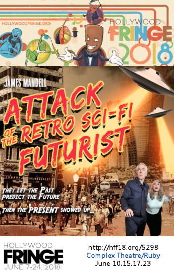 Attack of the Retro Sci-Fi Futurist (HFF18)