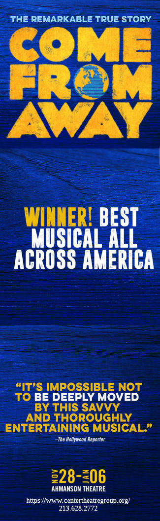 Come From Away (Ahmanson)