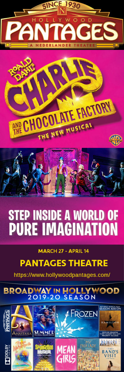 Charlie and the Chocolate Factory (Hollywood Pantages)