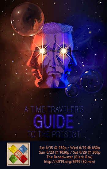 Time Travelers Guide to the Present (HFF19)