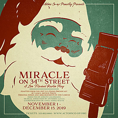 Miracle on 34th Street - A Live Musical Radio Play (Actors Co-Op)