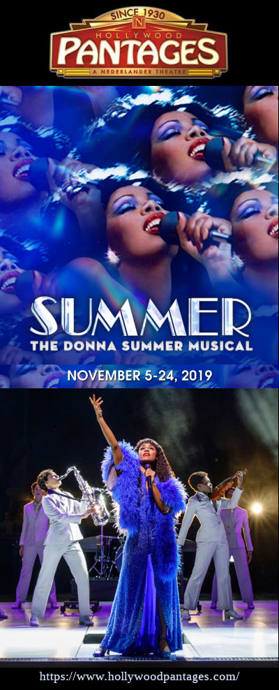 Summer - The Donna Summer Musical (Hollywood Pantages)