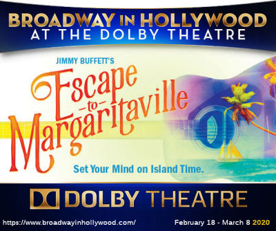 Escape to Margaritaville (Dolby/Broadway in Hollywood)