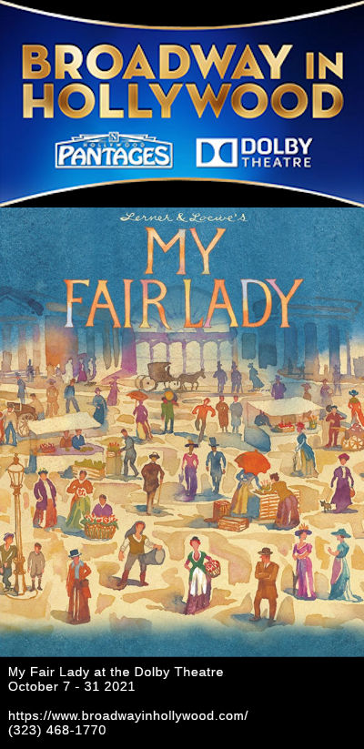 My Fair Lady Poster - Broadway in Hollywood